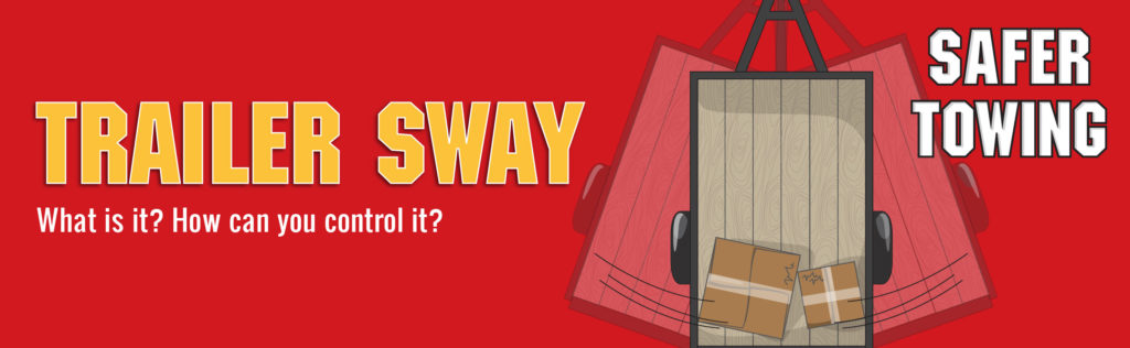 What is Trailer Sway and How Do You Control It? –